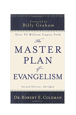 """Master Plan of Evangelism"" by Robert Coleman –explains the entire process."